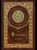 The Histories (Royal Collector's Edition) (Annotated) (Case Laminate Hardcover with Jacket)
