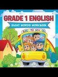 Grade 1 English: Sight Words Workbook (English Workbook)