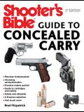 Shooter's Bible Guide to Concealed Carry, 2nd Edition: A Beginner's Guide to Armed Defense