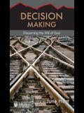 Decision Making: Discerning the Will of God