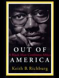 Out Of America: A Black Man Confronts Africa (New Republic Book)