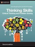 Thinking Skills: Critical Thinking and Problem Solving