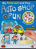 My Press-Out and Play Auto Shop Fun [With Sticker(s) and Straws]