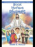 Book of Mormon Rhymes: A Companion for Family Scripture Study