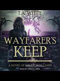 Wayfarer's Keep Lib/E