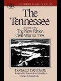 The Tennessee: The New River: Civil War to TVA, Volume Two