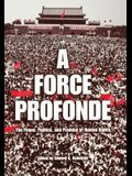 A Force Profonde: The Power, Politics, and Promise of Human Rights