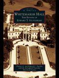 Whitemarsh Hall: : The Estate of Edward T. Stotesbury