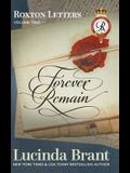 Forever Remain: Roxton Letters Volume Two:: A Companion to the Roxton Family Saga Books 4-6