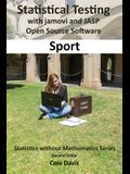 Statistical testing with jamovi and JASP open source software Sport