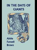 In the Days of Giants (Yesterday's Classics)