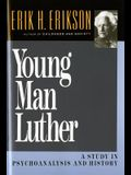 Young Man Luther: A Study in Psychoanalysis and History (Revised)