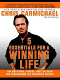5 Essentials for a Winning Life: The Nutrition, Fitness, and Life Plan for Discovering the Champion Within