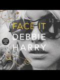 Face It Vinyl Edition + MP3: A Memoir