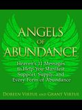 Angels of Abundance: HeavenÂ's 11 Messages to Help You Manifest Support, Supply, and Every Form of Abundance