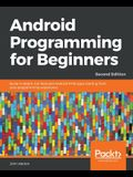 Android Programming for Beginners - Second Edition