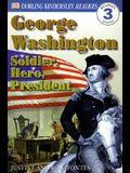 DK Readers L3: George Washington: Soldier, Hero, President