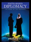 Faith-Based Diplomacy: The Work of the Prophets