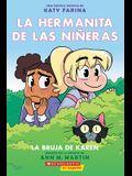 La Hermanita de Las Niñeras #1: La Bruja de Karen (Karen's Witch)