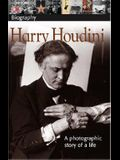 DK Biography: Harry Houdini: A Photographic Story of a Life