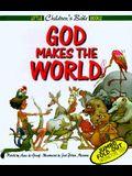 God Makes the World (Little Children's Bible Books)