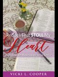 Recipes That Stoll My Heart: Ingredients for Mastering the Art of Service