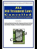 All Old Testament Laws Cancelled