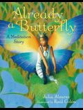 Already a Butterfly: A Meditation Story