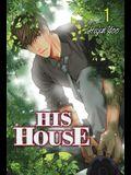 His House, Volume 1