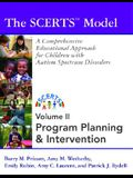 The Scerts Model, Volume II: A Comprehensive Educational Approach for Children with Autism Spectrum Disorders