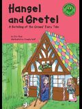 Hansel and Gretel: A Retelling of the Grimms' Fairy Tale (Read-It! Readers: Fairy Tales)