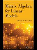 Matrix Algebra for Linear Mode
