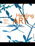 Healing Art: How Art in Hospitals Promotes Healing