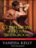 Confessions of a Royal Bridegroom