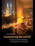 Humanizing the Sacred: Sisters in Islam and the Struggle for Gender Justice in Malaysia (Decolonizing Feminisms)