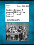 Boston, Concord & Montreal Railroad vs. Boston & Lowell Railroad
