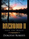 Riverwood II: Save the Magic