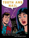 Tooth and Nail: A Novel Approach to the SAT