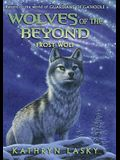 Frost Wolf (Wolves of the Beyond #4), Volume 4