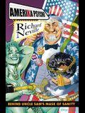 Amerika Psycho: Behind Uncle Sam's Mask of Sanity