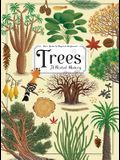 Trees: A Rooted History
