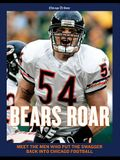 Bears Roar: Meet the Men Who Put the Swagger Back in Chicago Football