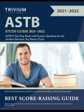 ASTB Study Guide 2021-2022: ASTB-E Test Prep Book with Practice Questions for the Aviation Selection Test Battery Exam