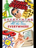 Everything, All the Time, Everywhere: How We Became Postmodern
