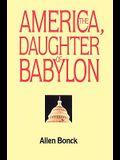 America, The Daughter of Babylon