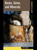 Rocks, Gems, and Minerals: A Falcon Field Guide [Tm]