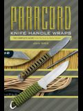 Paracord Knife Handle Wraps: The Complete Guide, from Tactical to Asian Styles