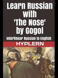 Learn Russian with 'The Nose' by Gogol: Interlinear Russian to English