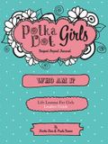 Polka Dot Girls Who Am I? Leaders Guide