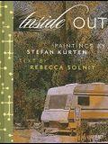 Inside Out: Art by Stefan Kurten & Essay by Rebecca Solnit